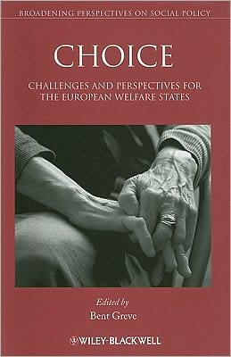 Choice: Challenges and Perspectives for the European Welfare States