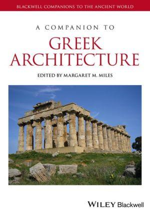 A Companion to Greek Architecture
