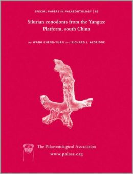 Special Papers in Palaeontology, Silurian Conodonts from the Yangtze Platform, South China