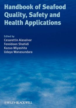 Handbook of Seafood Quality, Safety and Health Applications