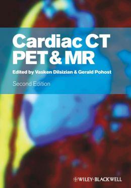 Cardiac CT, PET and MR