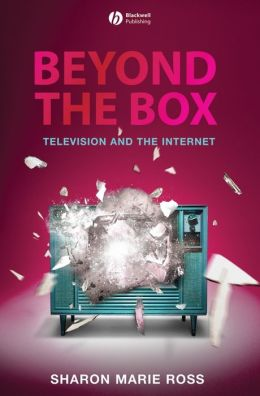 Beyond the Box: Television and the Internet