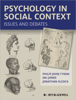 Psychology in Social Context: Issues and Debates