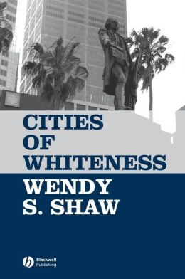 Cities of Whiteness