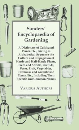 Sanders' Encyclopaedia Of Gardening