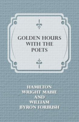 Golden Hours with the Poets