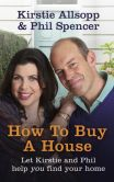 Book Cover Image. Title: How to Buy a House, Author: Kirstie Allsopp