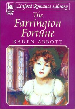 The Farrington Fortune (Linford Romance Library Large Print Series)