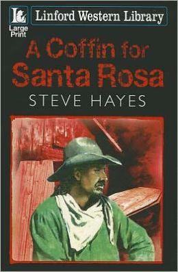 A Coffin For Santa Rosa