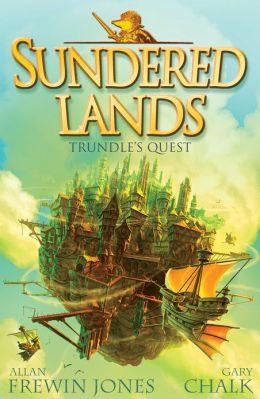 Sundered Lands 1: Trundle's Quest