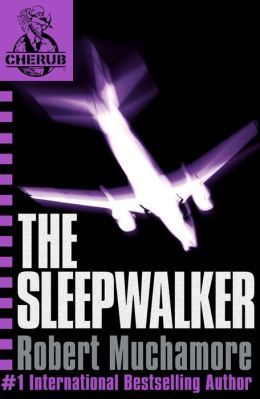 The Sleepwalker: Mission 9 (Cherub Series)