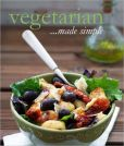 Book Cover Image. Title: Cooking Made Simple Vegetarian, Author: Parragon