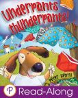 Book Cover Image. Title: Underpants Thunderpants (Parragon Read-Along), Author: Peter Bently