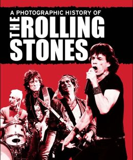 A Photographic History of The Rolling Stones