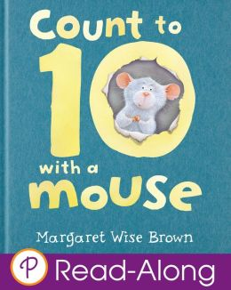 Count to 10 with a Mouse (Enhanced Read-Along Edition)
