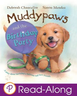 Muddypaws and the Birthday Party (Parragon Read-Along)
