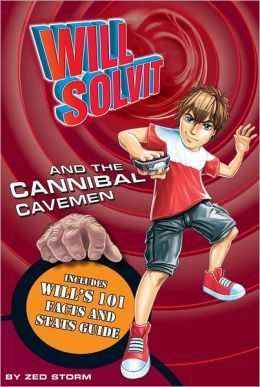 Will Solvit and the Cannibal Cavemen (Book 5)