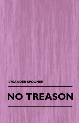 No Treason (Volume 1)
