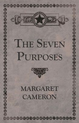 The Seven Purposes