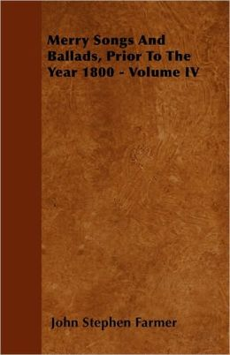 Merry Songs and Ballads, Prior to the Year 1800 - Volume V