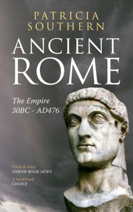 Ancient Rome vol 2 The Empire 30BC-AD476