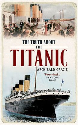 Truth About the Titanic