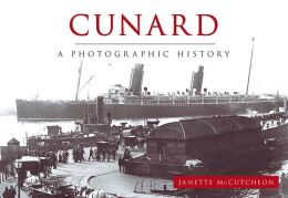 Cunard A Photographic History