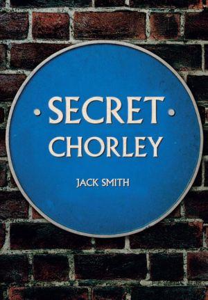 Secret Chorley