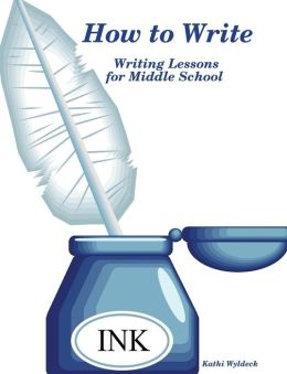 How To Write - Writing Lessons For Middle School