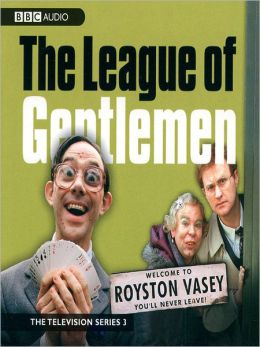 The League of Gentlemen, TV Series 3