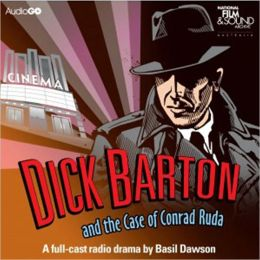 Dick Barton and the Case of Conrad Ruda: A BBC Full-Cast Radio Drama