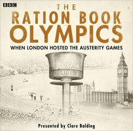 The Ration Book Olympics: When London Hosted the Austerity Games