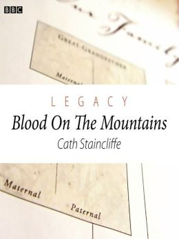 Legacy: Blood on the Mountains