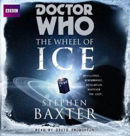 Doctor Who: Wheel of Ice: An Unabridged Doctor Who Novel Featuring the Second Doctor