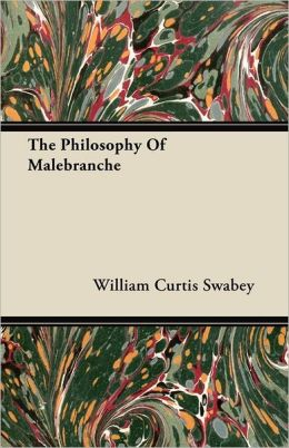 The Philosophy Of Malebranche