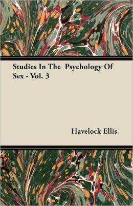 Studies in the Psychology of Sex - Vol. 3