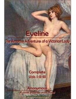 Eveline, The Amorous Adventures of a Victorian Lady