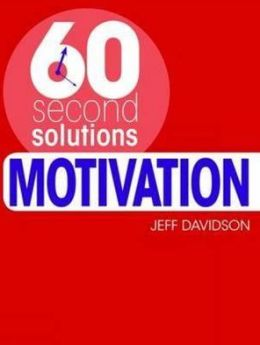 Motivation. Jeff Davidson