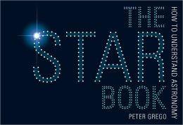 The Star Book: How to Understand Astronomy