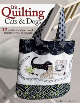 Its Quilting Cats & Dogs