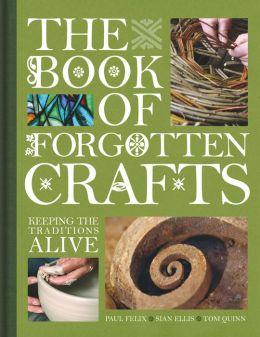 Book of Forgotten Crafts
