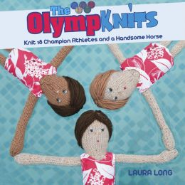 Olympknits: Knit 18 champion athletes and a handsome horse
