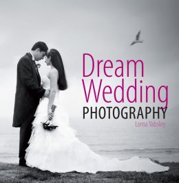 Dream Wedding Photography