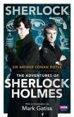 Book Cover Image. Title: Sherlock:  The Adventures of Sherlock Holmes, Author: Arthur Conan Doyle