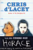 Book Cover Image. Title: Horace, Author: Chris d'Lacey