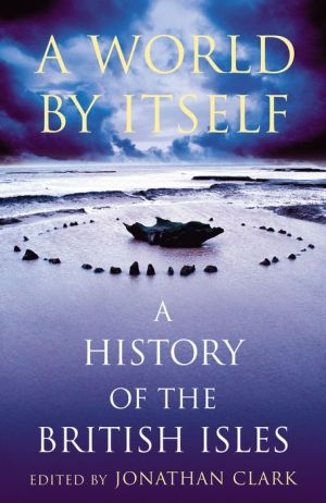 A World by Itself: A History of the British Isles