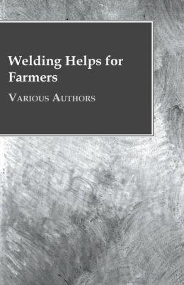 Welding Helps for Farmers