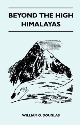 Beyond The High Himalayas