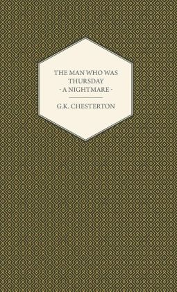 The Man Who Was Thursday - A Nightmare