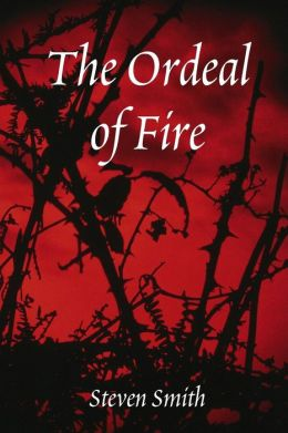 The Ordeal Of Fire
